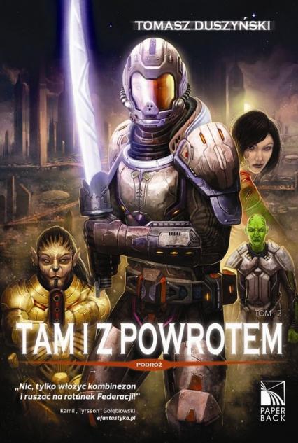 Tam i z powrotem Tom 2 Podróż - Tomasz Duszyński | okładka
