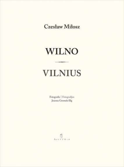 Wilno Vilnius - Czesław Miłosz | okładka