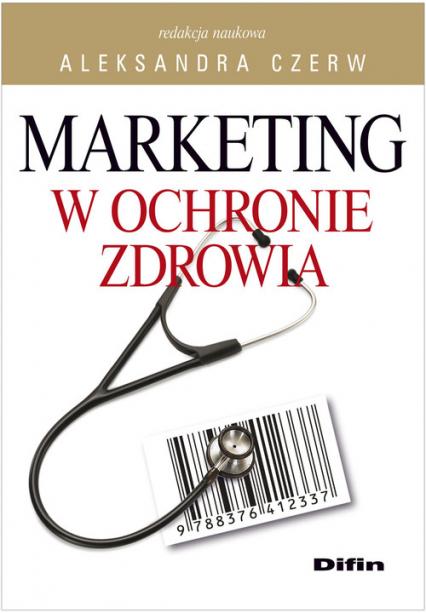 Marketing w ochronie zdrowia -  | okładka