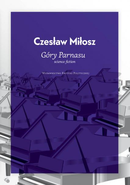 Góry Parnasu - Czesław Miłosz | okładka