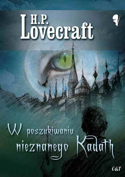 W poszukiwaniu nieznanego Kadath - Lovecraft H. P. | okładka