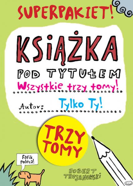 d7914014d4bcbb Książka pod tytułem Tom 1-3 Pakiet   Robert Trojanowski - Księgarnia ...