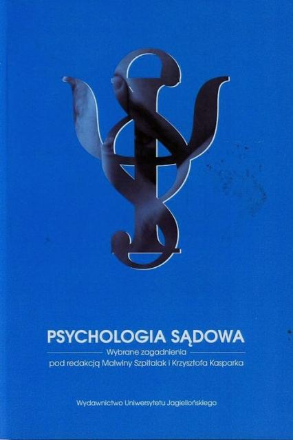 Psychologia sądowa Wybrane zagadnienia -  | okładka