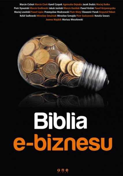 Biblia e-biznesu - zbiorowa Praca | okładka