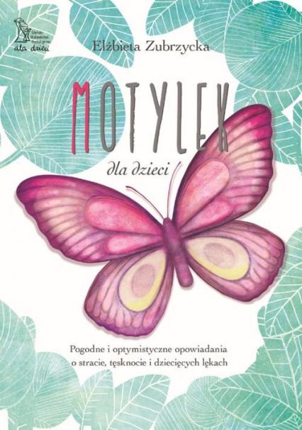 Motylek - Elżbieta Zubrzycka | okładka