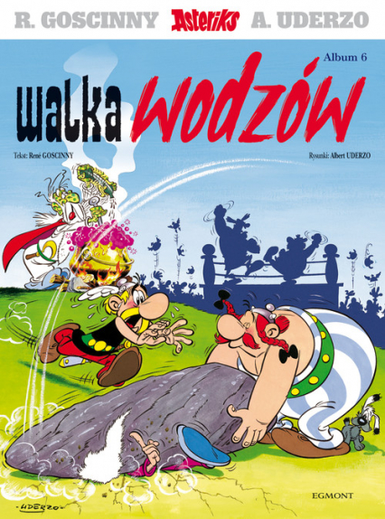 Asteriks Tom 6 Walka wodzów - Rene Goscinny | okładka