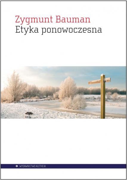 Etyka ponowoczesna - Zygmunt Bauman | okładka