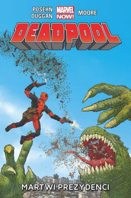 Deadpool  Martwi prezydenci  tom 1 - zbiorowe opracowanie | okładka