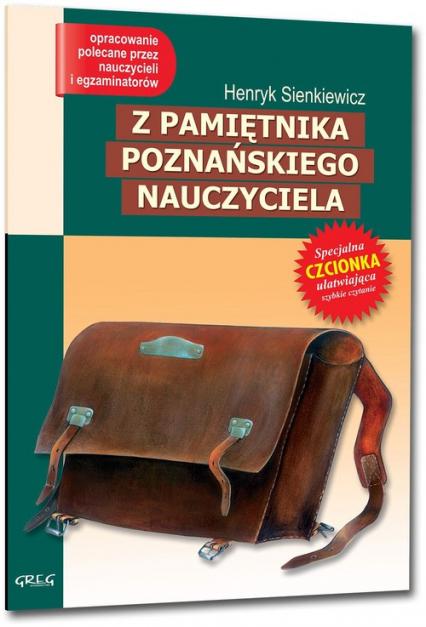 Z pamiętnika poznańskiego nauczyciela Wydanie z opracowaniem - Henryk Sienkiewicz | okładka