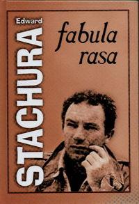 Fabula rasa - Edward Stachura | okładka