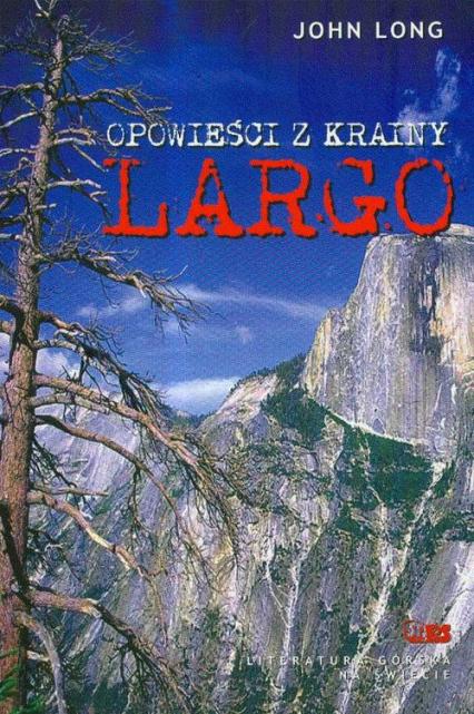 Opowieści z krainy Largo - John Long | okładka