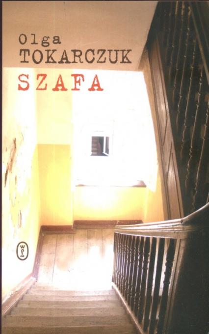 Szafa - Olga Tokarczuk | okładka