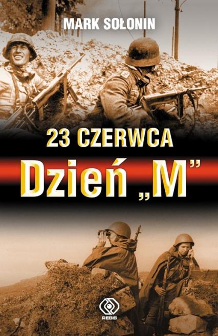 23 czerwca Dzień M - Mark Sołonin | okładka
