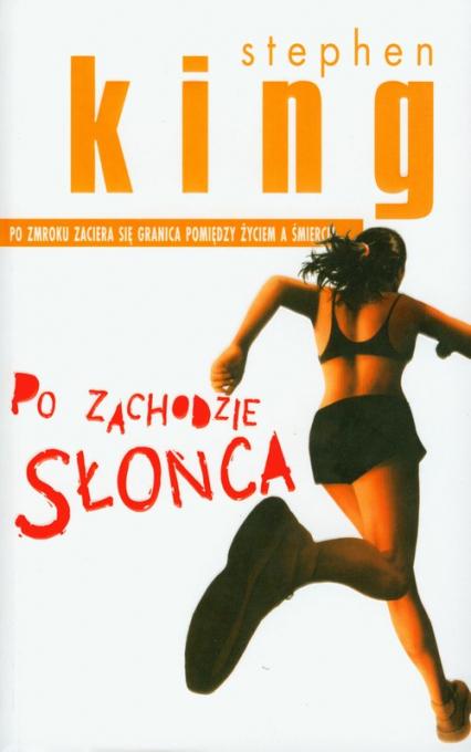 Po zachodzie słońca - Stephen King | okładka