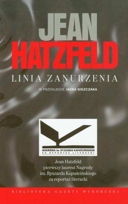 Linia zanurzenia - Jean Hatzfeld | okładka