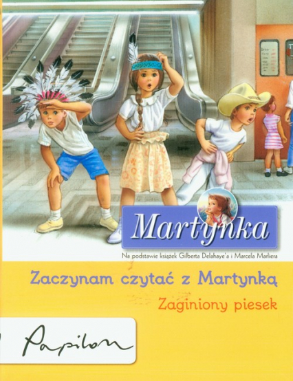 Martynka Zaczynam czytać z Martynką Zaginiony piesek