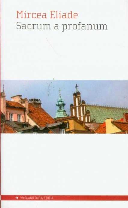 Sacrum a profanum - Mircea Eliade | okładka