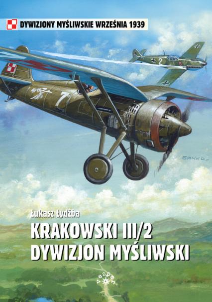 Krakowski III/2 Dywizjon Myśliwski - Łukasz Łydżba | okładka