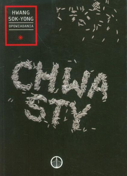 Chwasty i inne opowiadania - Hwang Sok-Yong   okładka