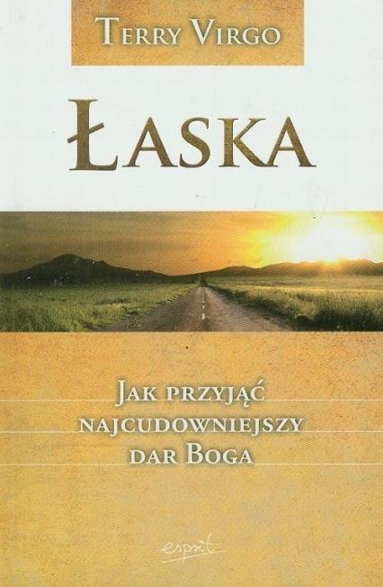 Łaska - Terry Virgo   okładka