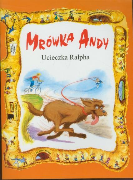 Mrówka Andy/Ucieczka Ralpha -  | okładka
