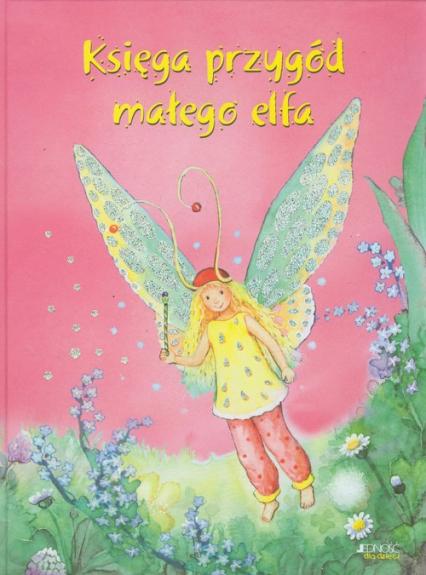 Księga przygód małego elfa - Marc Limoni   okładka