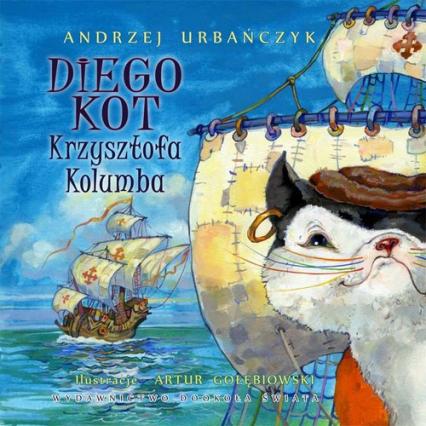 Diego Kot Krzysztofa Kolumba - Andrzej Urbańczyk   okładka