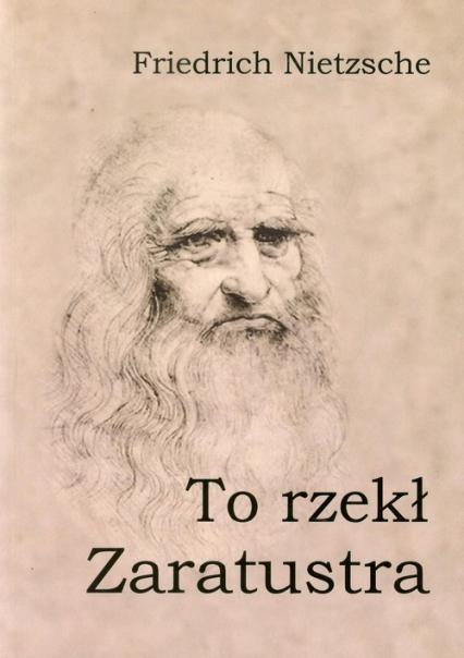To rzekł Zaratustra - Friedrich Nietzsche | okładka