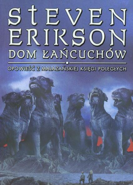 Dom Łańcuchów Tom 4 - Steven Erikson | okładka
