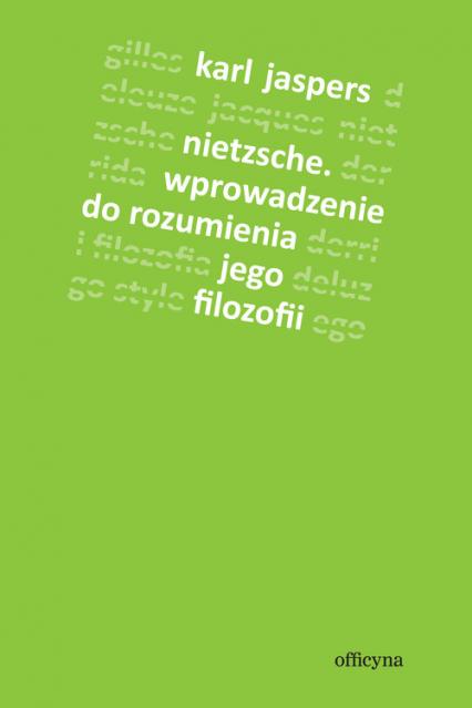 Nietzsche Wprowadzenie do rozumienia jego filozofii - Karl Jaspers | okładka