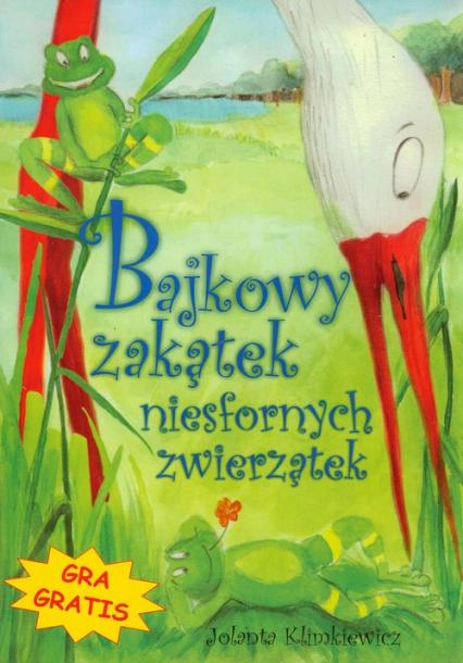 Bajkowy zakątek niesfornych zwierzątek - Jolanta Klimkiewicz | okładka