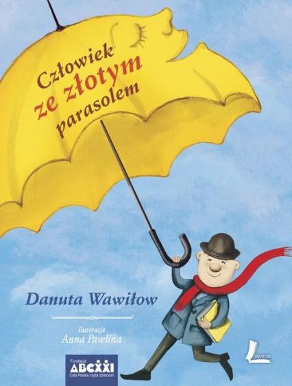 Człowiek ze złotym parasolem - Danuta Wawiłow | okładka