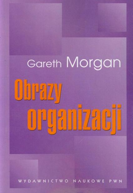 Obrazy organizacji - Gareth Morgan   okładka