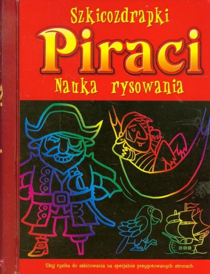 Szkicozdrapki Piraci Nauka rysowania -  | okładka