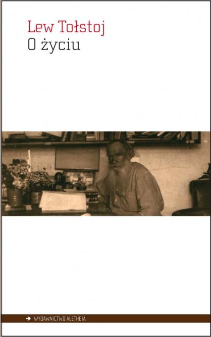 O życiu - Lew Tołstoj | okładka