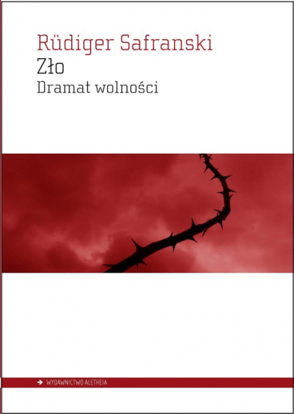 Zło Dramat wolności - Rudiger Safranski   okładka