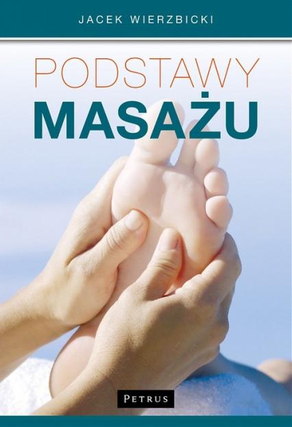Podstawy masażu - Jacek Wierzbicki | okładka