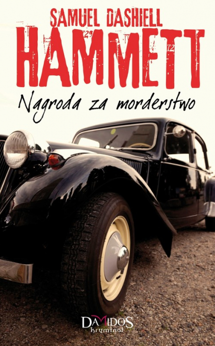 Nagroda za morderstwo - Hammett Samuel Dashiell | okładka