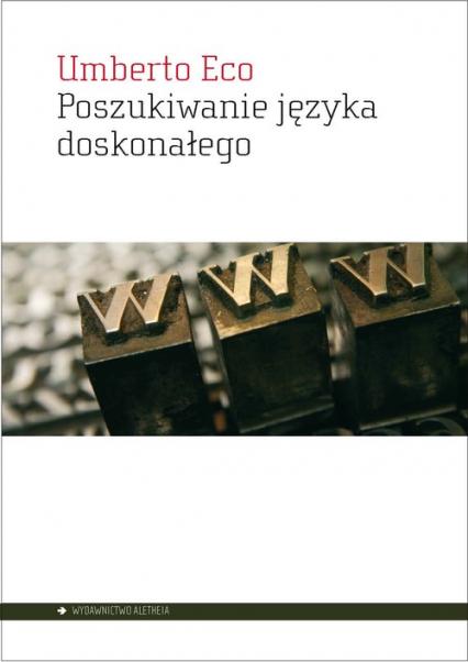Poszukiwanie języka doskonałego w kulturze europejskiej - Umberto Eco   okładka