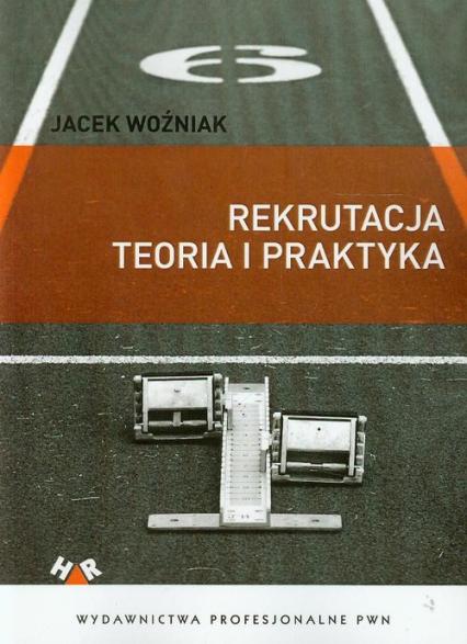 Rekrutacja Teoria i praktyka - Jacek Woźniak | okładka