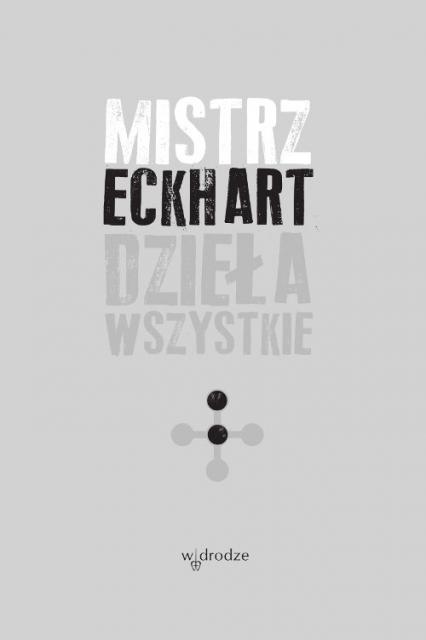 Dzieła wszystkie Tom 2 - Eckhart Mistrz | okładka
