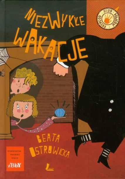 Niezwykłe wakacje - Beata Ostrowicka | okładka