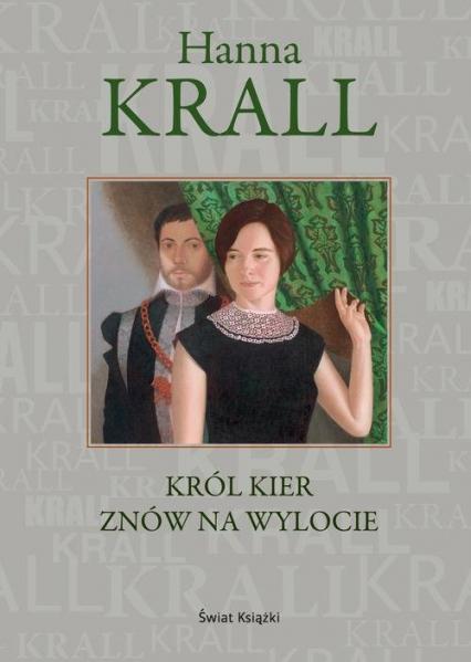 Król kier znów na wylocie - Hanna Krall | okładka