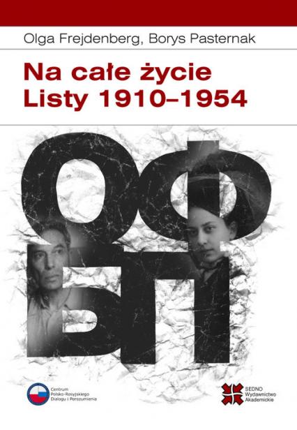 Na całe życie Listy 1910–1954 - Frejdenberg Olga, Pasternak Borys   okładka
