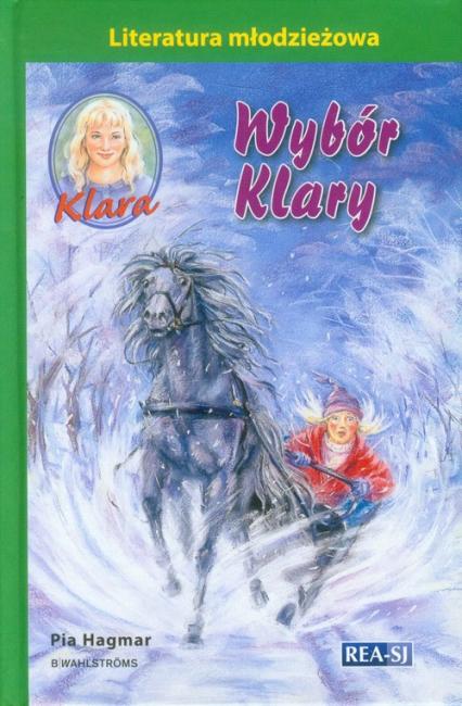 Klara 11 Wybór Klary - Pia Hagmar | okładka
