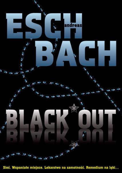 Black Out - Andreas Eschbach | okładka