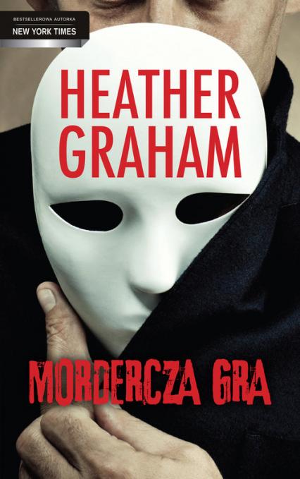 Mordercza gra - Heather Graham | okładka