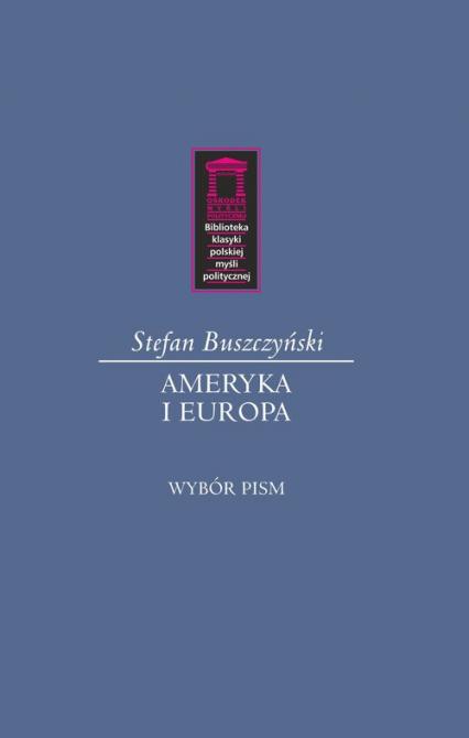 Ameryka i Europa - Stefan Buszczyński | okładka