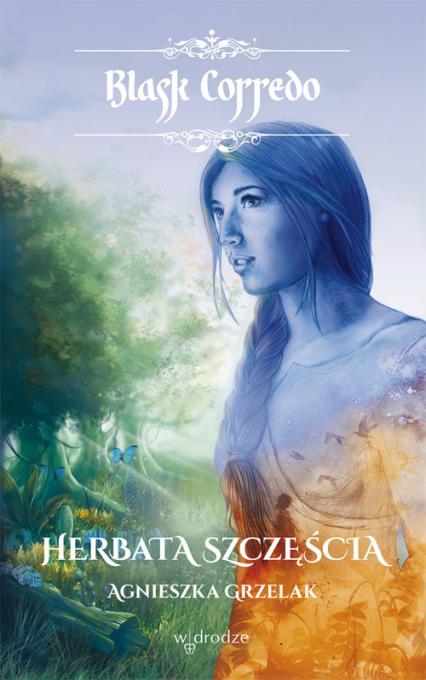 Herbata szczęścia - Agnieszka Grzelak | okładka