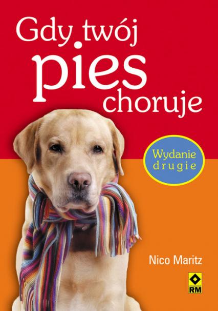 Gdy twój pies choruje - Nico Maritz | okładka